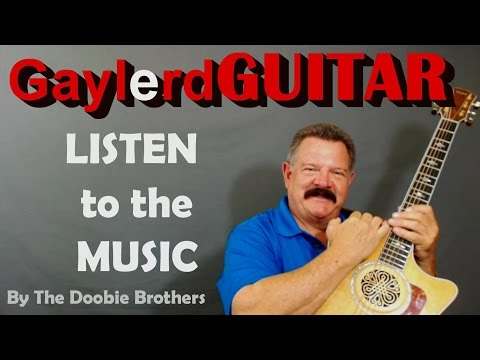 """LISTEN TO THE MUSIC"" - Guitar Lesson ( The Doobie Brothers)"