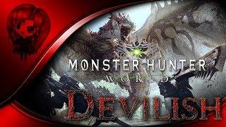Devilish - Monster Hunter World - PS4 - Part 33