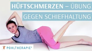 Hüftschmerzen: Übung gegen Schiefhaltung