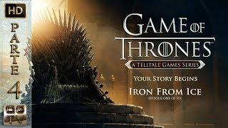 Game Of Thrones || Telltale Games || Gameplay Español Sin Comentarios  -  Parte 4  -  Episodio 1