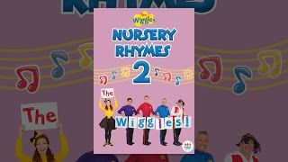 The Wiggles, Nursery Rhymes