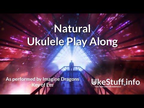 Natural Ukulele Play Along (In Em)