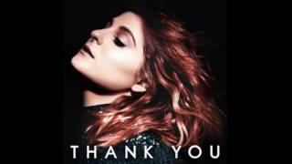 Meghan Trainor - Better (Audio) ft. Yo Gotti