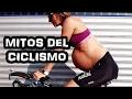 Mitos y mentiras del ciclismo | Cycling myths