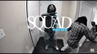 """Tumey Rich - """"Squad"""" 