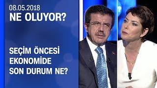 Seçim öncesi ekonomide son durum ne? Bakan Nihat Zeybekci anlattı - Ne Oluyor? 08.05.2018 Salı