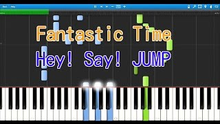 Fantastic Time (ピアノ) Hey! Say! JUMP Play Synthesia〔シンセシア...