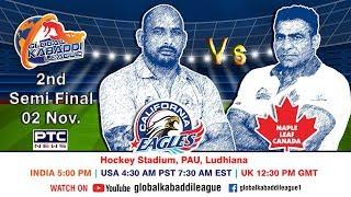 Global Kabaddi League | Semi-Final: California Eagles Vs Maple Leaf Canada