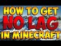 Minecraft   How to Reduce Lag in Minecraft!