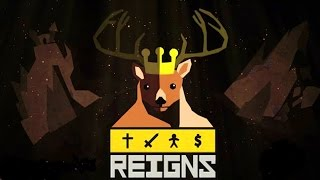 Reigns - Decisions as a King! - Let's Play Reigns Gameplay