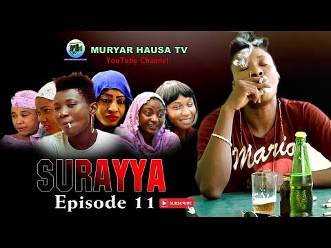 Download SURAYYA EPISODE 11 LATEST HAUSA FILM SERIES 2020 - MURYAR HAUSA TV
