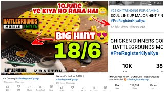 😍 Battlegrounds Mobile India Big Hint 10th June #PreRegisterKiyaKya