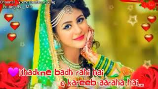 💖Sajan sajan teri dulhan Status video 2018💖|| 💝Hearts touching WhatsApp status💝||By Mik||