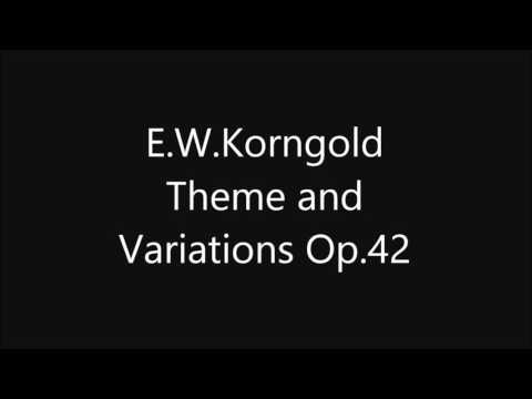 E.W.Korngold Theme and Variations Op.42