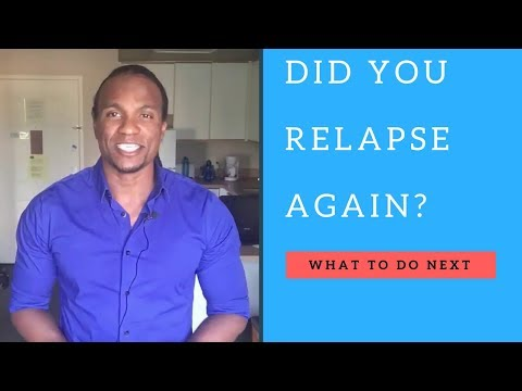 did-you-relapse-again?