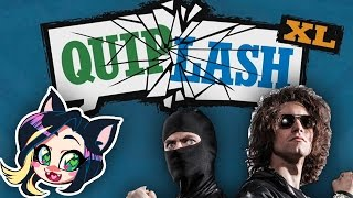 ►QUIPLASH XL►POUND IT!► With Ninja Sex Party!- Kitty Kat Gaming