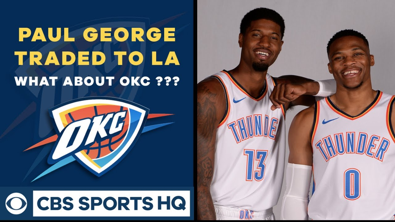 cf389a35881534 Thunder TRADE Paul George | What to do with WESTBROOK? | 2019 NBA ...