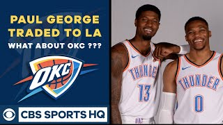 Thunder TRADE Paul George | What to do with WESTBROOK? | 2019 NBA Free Agency | CBS Sports HQ