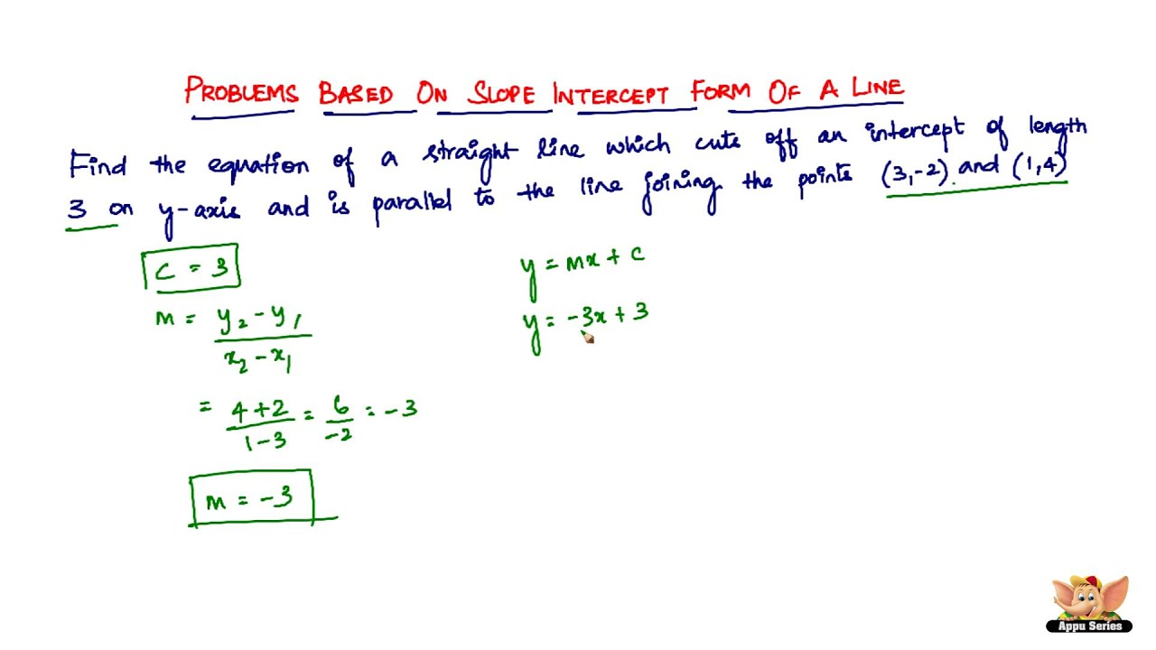 slope intercept form youtube  How to solve problems based on Slope Intercept Form of a Line?-- Vol. 8/8