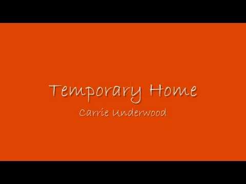 Temporary Home Carrie Underwood -LYRICS-