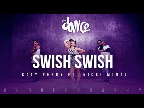 Swish Swish - Katy Perry ft. Nicki Minaj (Choreography)  FitDance Life