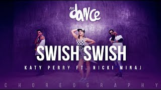 Swish Swish - Katy Perry ft. Nicki Minaj (Choreography) FitDance Life