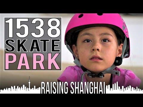 1538 SKATE PARK   RAISING SHANGHAI
