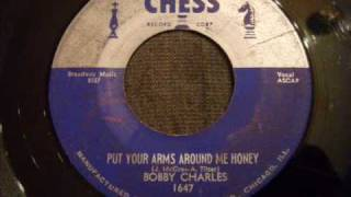 Bobby Charles - Put Your Arms Around Me Honey - 50