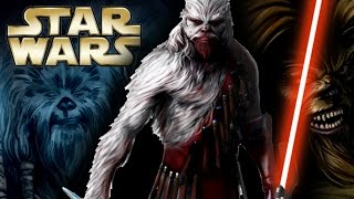 Every Wookiee Jedi and Sith from Star Wars - Star Wars Revealed