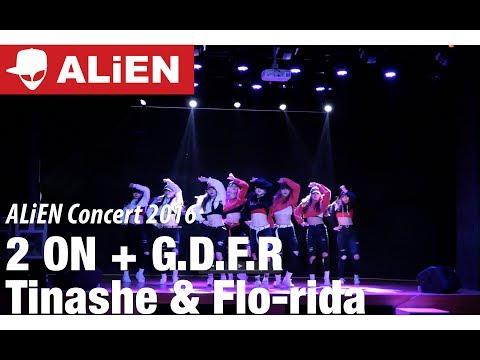 2016 ALiEN CONCERT | 2 on + G.D.F.R
