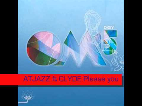 Atjazz ft Clyde - Please You