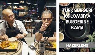 Türk Burgeri Kolombiya Burgerine Karşı