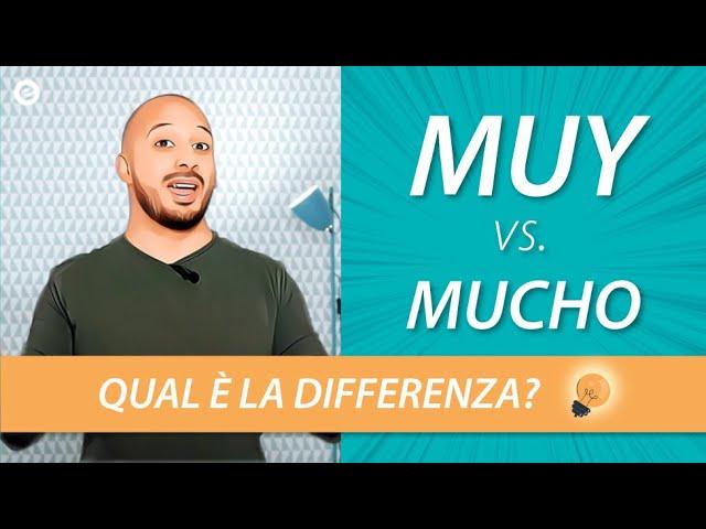 """Corso di Spagnolo: Molto in Spagnolo - """"Muy"""" vs. """"Mucho"""""""