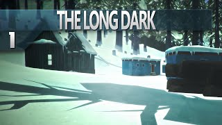 The Long Dark || 1 || Gameplay - Canada Simulator