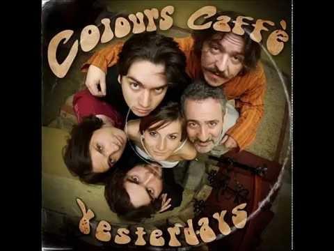 Yesterdays - Megpihensz (Colours Caffé album)