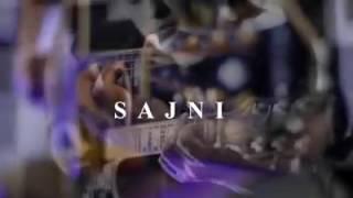 Sajni by Kamran Gulzar ft Azhar hussain.