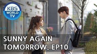 Sunny Again Tomorrow | 내일도 맑음 - Ep.10 [SUB : ENG,CHN,IND / 2018.05.24]