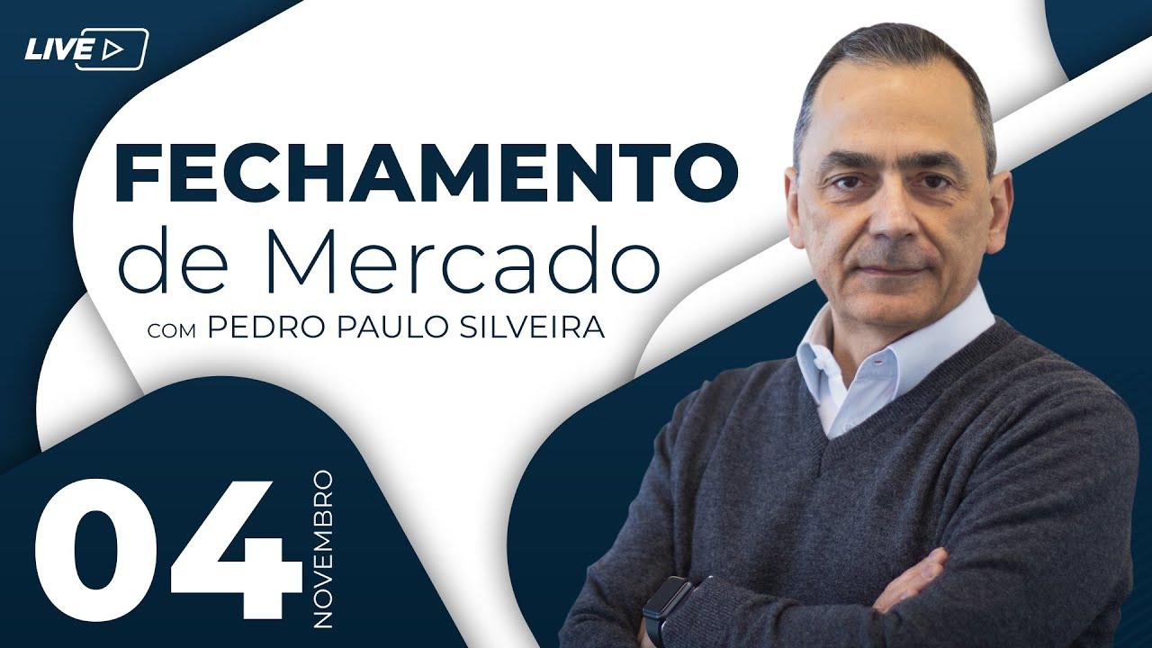CALL DE FECHAMENTO - SAIBA O QUE ACONTECEU NO DIA - 04/11/2020