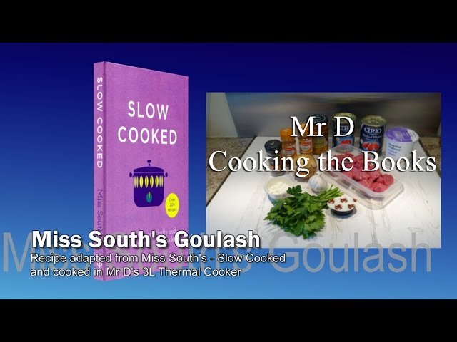 Mr D cooks Miss South's Goulash YouTube