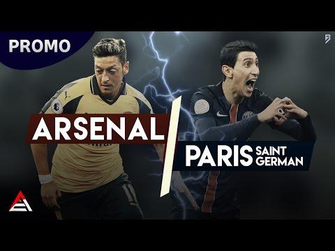 Arsenal FC - Paris Saint Germain   UCL Promo 2016/17