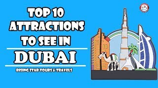 Top 10 Attraction To See in Dubai | UAE