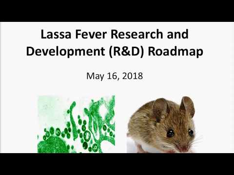 Lassa R&D Roadmap Webinar May 16 2018