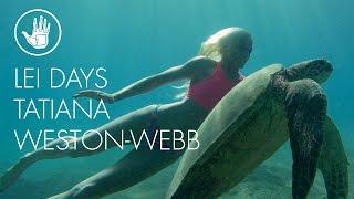 Vidéo : Tatiana Weston-Webb, décompression à Maui