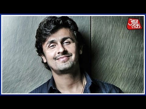 Sonu Nigam Goes On A Religious Rant Criticising Azaan