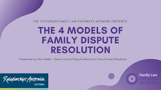 The 4 Models of Family Dispute Resolution