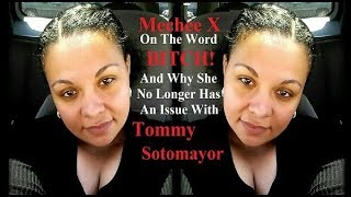 Mechee X Explains Why She No Longer Has An Issue w/ Tommy Sotomayor & People Upset By Her Langua