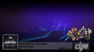 JUAN MAGAN  (Especial Remix)