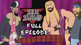 Sex Swing, Episode 5 - WELCOME TO THE CLAM JAM