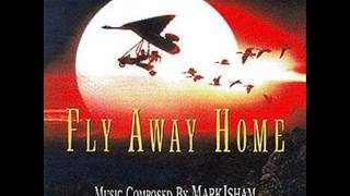 Fly Away Home Soundtrack - 7. The Great Escape