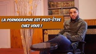 Baixar LA PORNOGRAPHIE EST PEUT-ÊTRE CHEZ VOUS ! Rachid ELJAY